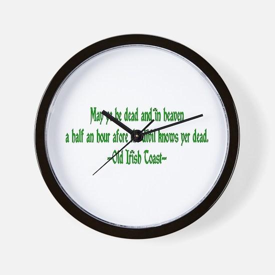 Irish Toast--Before Divil Kno Wall Clock