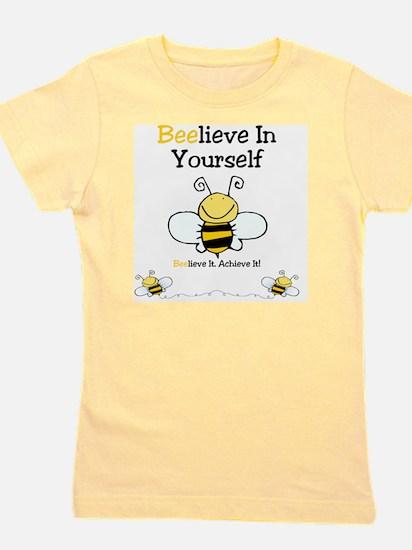 Beelieve In Yourself Girl's Tee