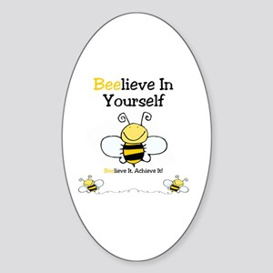 Beelieve In Yourself Sticker (Oval)