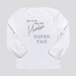 SUPER FAN Long Sleeve Infant T-Shirt