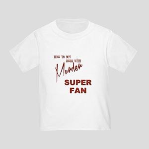 SUPER FAN Toddler T-Shirt