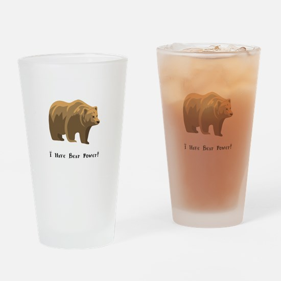 I Have Bear Power Gifts Drinking Glass