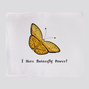 I Have Butterfly Power Gifts Throw Blanket