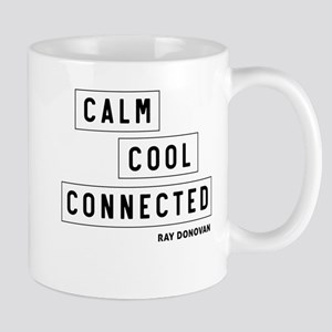 Calm cool conected - Ray Donovan Mugs