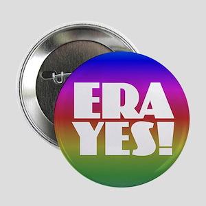 """ERA YES - Rainbow 2.25"""" Button"""