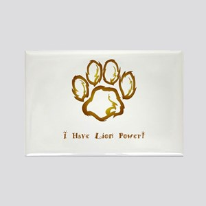 I Have Lion Power Gifts Magnets