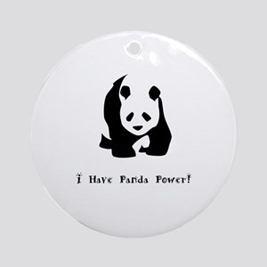 I Have Panda Power Gifts Round Ornament