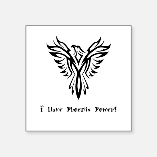 I Have Phoenix Power Gifts Sticker