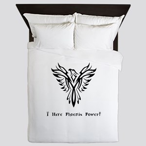 I Have Phoenix Power Gifts Queen Duvet