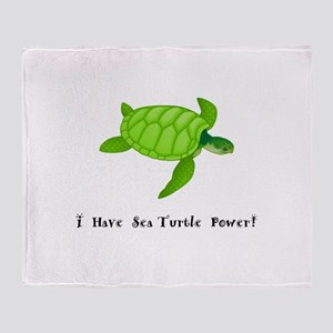 I Have Sea Turtle Power Gifts Throw Blanket