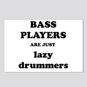 Bass Players Are Just Lazy Drummers Postcards (Pac