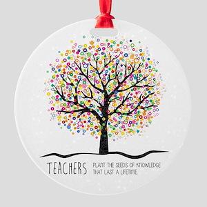 Teacher appreciation quote Round Ornament