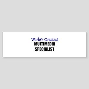 Worlds Greatest MULTIMEDIA SPECIALIST Sticker (Bum