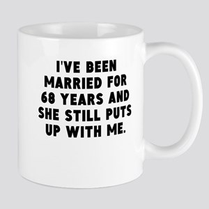 Ive Been Married For 68 Years Mugs