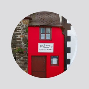"""Smallest house in Great Britain 3.5"""" Button"""