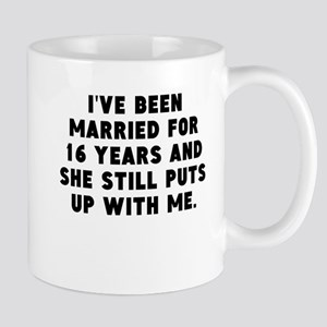 Ive Been Married For 16 Years Mugs