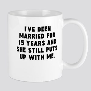 Ive Been Married For 15 Years Mugs