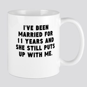 Ive Been Married For 11 Years Mugs