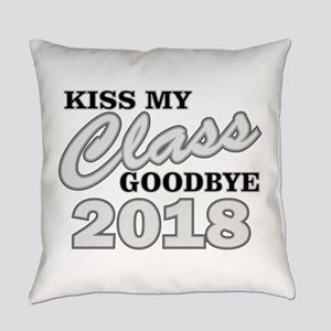 Kiss Goodbye Class 2018 Everyday Pillow