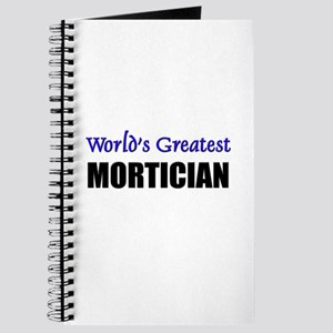 Worlds Greatest MORTICIAN Journal