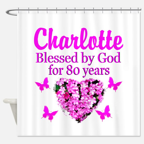 80TH PRAYER Shower Curtain