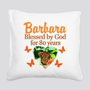 80TH PRAYER Square Canvas Pillow