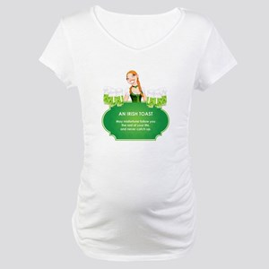 AN IRISH TOAST Maternity T-Shirt