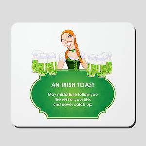 AN IRISH TOAST Mousepad