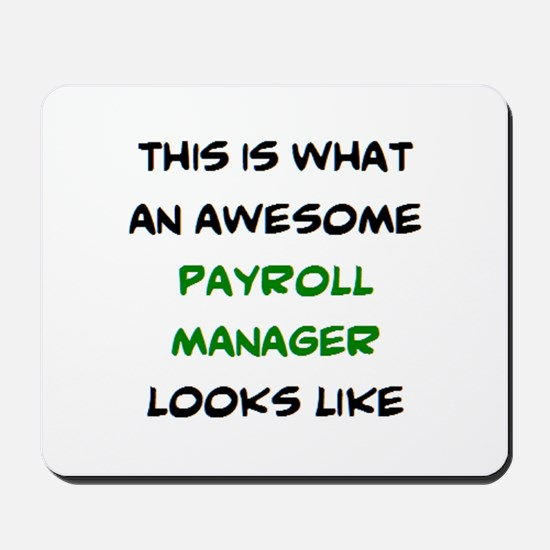 awesome payroll manager Mousepad