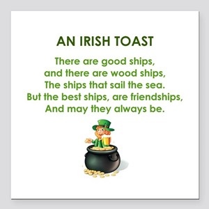 "AN IRISH TOAST Square Car Magnet 3"" x 3"""