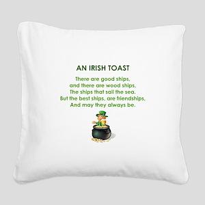 AN IRISH TOAST Square Canvas Pillow