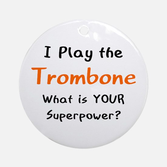 play trombone Round Ornament