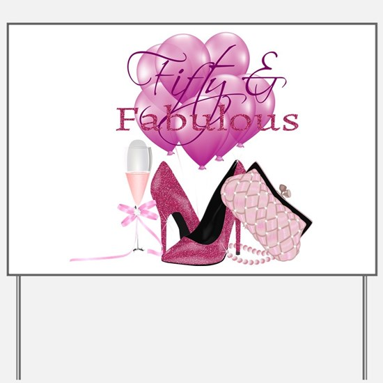 Fifty & Fabulous Pink Glitter Yard Sign