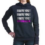 I Hate You! Don't Leave Women's Hooded Sweatshirt