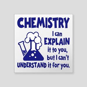 "Chemistry Square Sticker 3"" X 3"""