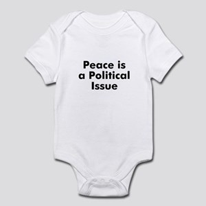 Peace is a Political Issue Infant Bodysuit