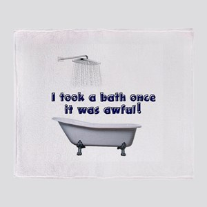 I took a bath once blue font white Throw Blanket