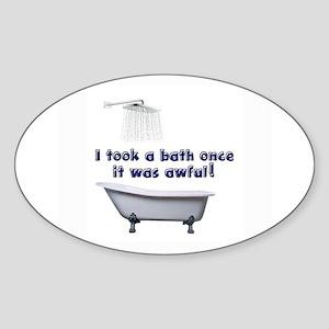 I took a bath once blue font white Sticker