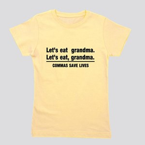 lets eat grandma T-Shirt