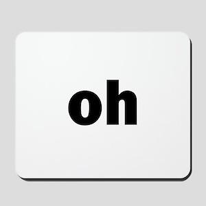oh Mousepad