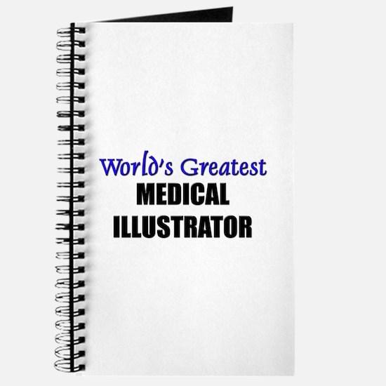 Worlds Greatest MEDICAL ILLUSTRATOR Journal