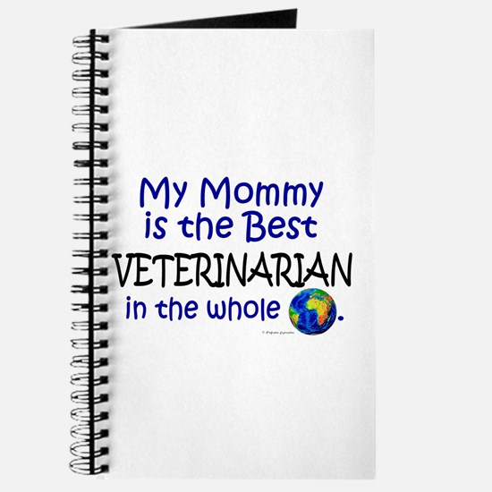 Best Veterinarian In The World (Mommy) Journal