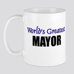 Worlds Greatest MAYOR Mug