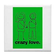 Crazy Love (g) Tile Coaster
