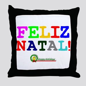 CHRISTMAS - FELIZ NATAL - HAPPY HOLID Throw Pillow