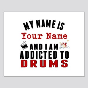 Addicted To Drums Posters