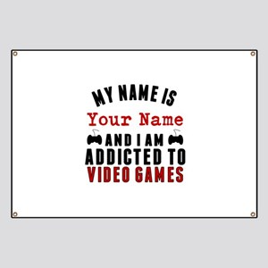 Addicted To Video Games Banner