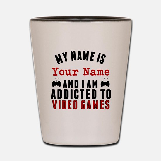 Addicted To Video Games Shot Glass
