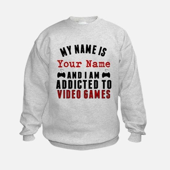 Addicted To Video Games Sweatshirt