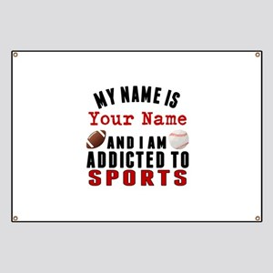 Addicted To Sports Banner